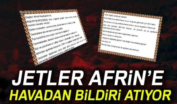 TSK, Afrin'e havadan bildiri attı
