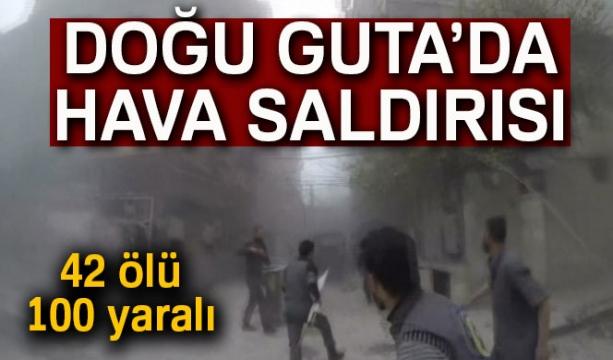 Doğu Guta'da hava saldırısı: 42 ölü, 100 yaralı