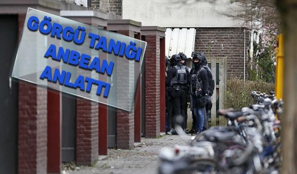 Görgü tanığı, Hollanda saldırısını anbean anlattı