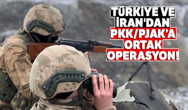 Türkiye ve İran'dan PKK/PJAK'a ortak operasyon