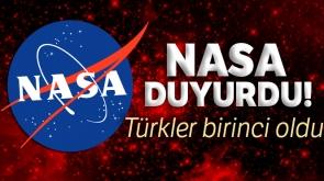 NASA duyurdu, Türkler birinci oldu