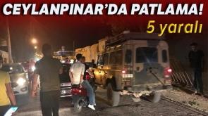 Ceylanpınar'da patlama sonucu 5 kişi yaralandı