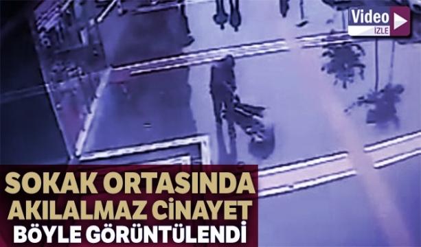 Cinayet güvenlik kameralarına yansıdı  -TIKLA İZLE -