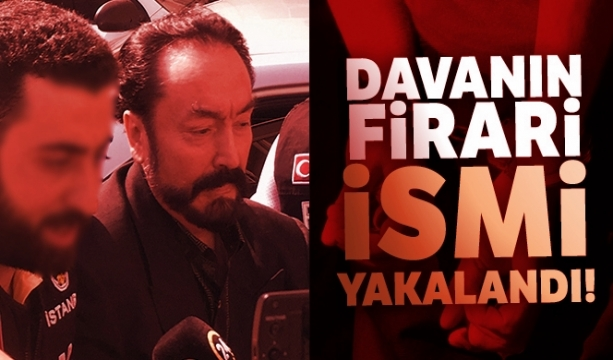 Adnan Oktar davasının firari ismi tarihi Kapalı Çarşı'da yakalandı