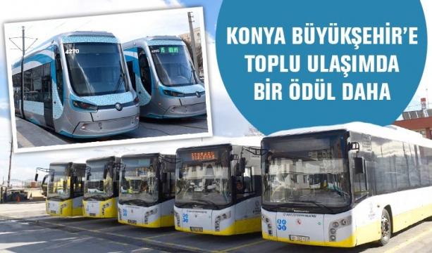 Konya Büyükşehir'e Toplu Ulaşımda Bir Ödül Daha
