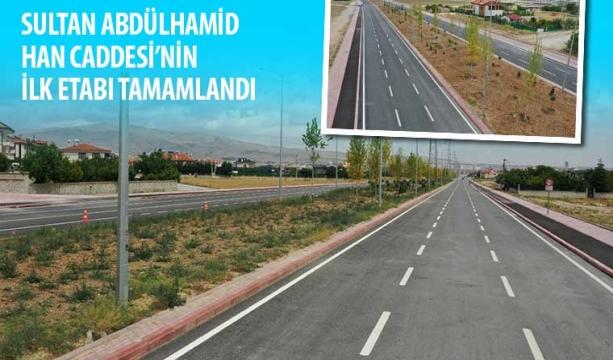Sultan Abdülhamid Han Caddesi'nin İlk Etabı Tamamlandı