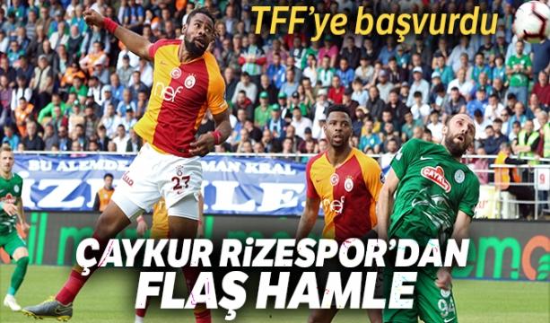 Çaykur Rizespor, Galatasaray maçının iptali için TFF'ye başvuru yaptı