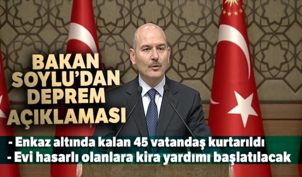 İçişleri Bakanı Süleyman Soylu: 'Enkaz altında kalan 45 vatandaş kurtarıldı'