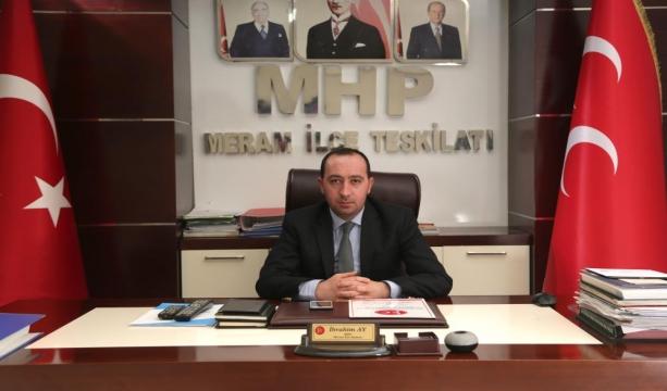 MHP'li İbrahim Ay: