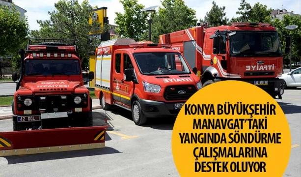 Konya Büyükşehir Manavgat'taki Yangında Söndürme Çalışmalarına Destek Oluyor