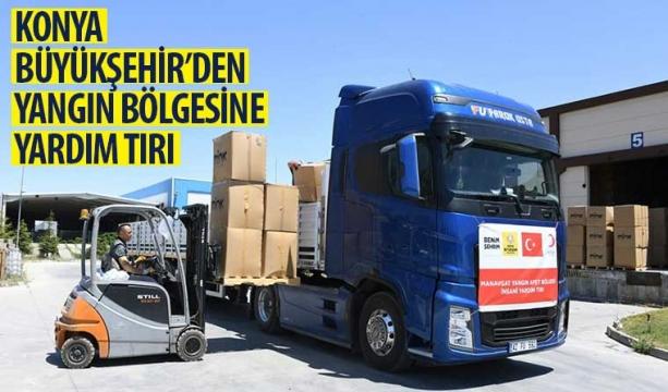 Konya Büyükşehir'den Yangın Bölgesine Yardım Tırı